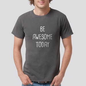 Be Awesome Mens Comfort Colors® Shirt