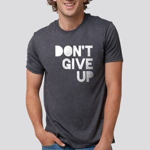 Don't Give Up Mens Tri-blend T-Shirt