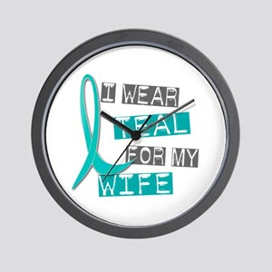 I Wear Teal For My Wife 37 Wall Clock
