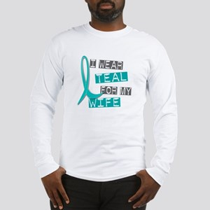 I Wear Teal For My Wife 37 Long Sleeve T-Shirt