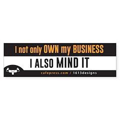 Sb 1: Mind Your Business (Bumper Sticker)