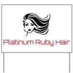Platinum Ruby Hair Yard Sign