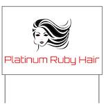 Platinum Ruby Hair Yard Sign