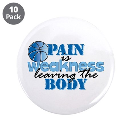 """Pain is weakness bball 3.5"""" Button (10 pack)"""