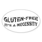 GLUTEN-FREE IT'S A NECESSITY Oval Sticker (10 pk)