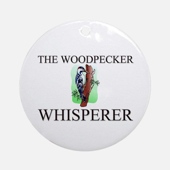 The Woodpecker Whisperer Ornament (Round)