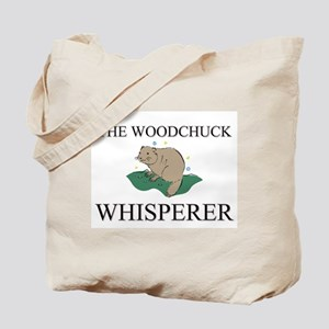 The Woodchuck Whisperer Tote Bag