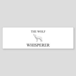 The Wolf Whisperer Bumper Sticker