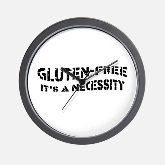 GLUTEN-FREE IT'S A NECESSITY Wall Clock