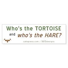 Sb 3: Who's The Tortoise (Bumper Sticker)