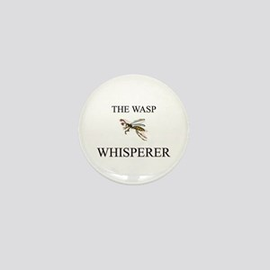 The Wasp Whisperer Mini Button