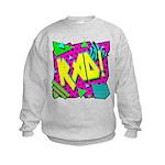 Rad! Kids Sweatshirt