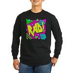Rad! Long Sleeve Dark T-Shirt