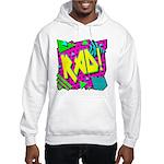 Rad! Hooded Sweatshirt