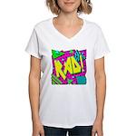 Rad! Women's V-Neck T-Shirt