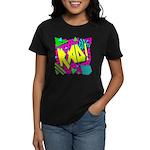 Rad! Women's Dark T-Shirt