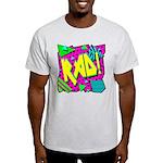 Rad! Light T-Shirt