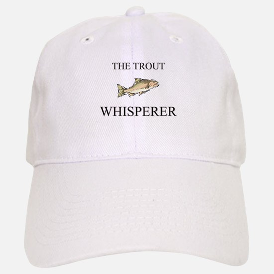 The Trout Whisperer Baseball Baseball Cap