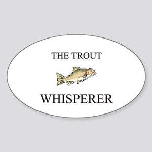 The Trout Whisperer Oval Sticker