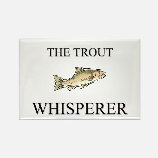 The Trout Whisperer Rectangle Magnet