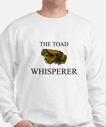 The Toad Whisperer Sweatshirt
