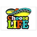 Choose life Large Poster