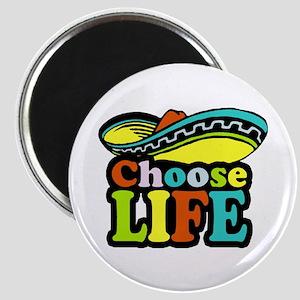 Choose life Magnet