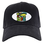 Choose life Black Cap