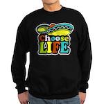 Choose life Sweatshirt (dark)