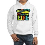 Choose life Hooded Sweatshirt