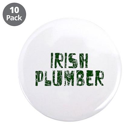 "Irish Plumber 3.5"" Button (10 pack)"