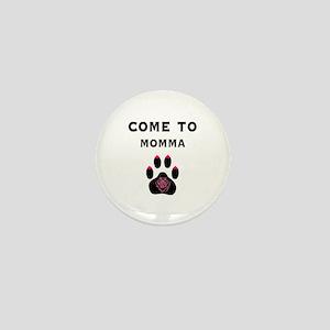 Cougar: Come to Momma Mini Button