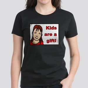 kids are a gift T-Shirt
