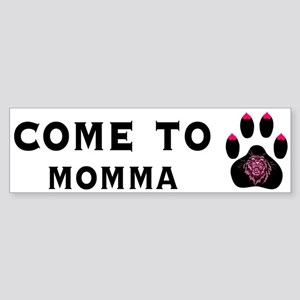 Cougar: Come to Momma Bumper Sticker