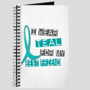 I Wear Teal For My Best Friend 37 Journal