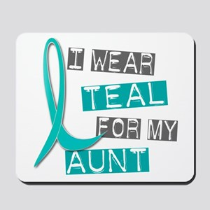 I Wear Teal For My Aunt 37 Mousepad