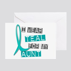 I Wear Teal For My Aunt 37 Greeting Card