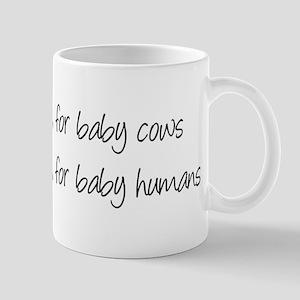 Cows milk for Baby cows Mug