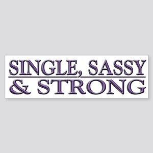 Single, Sassy & Strong Sticker