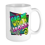 Gag Me With A Spoon! Large Mug