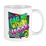 Gag Me With A Spoon! Mug
