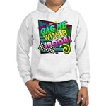 Gag Me With A Spoon! Hooded Sweatshirt