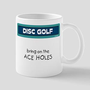bring on the Ace Holes Mug