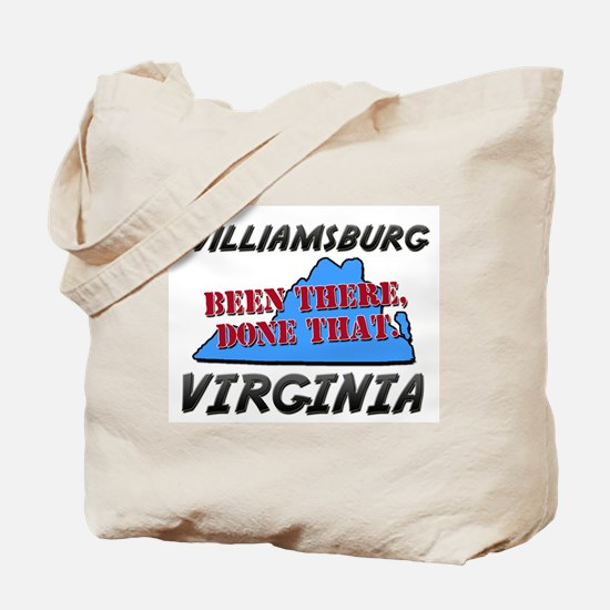 williamsburg virginia - been there, done that Tote