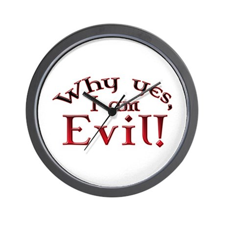 Why yes I am Evil! Wall Clock