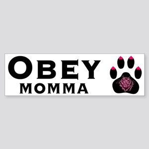 Obey Momma -- Bumper Sticker