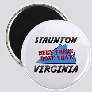 staunton virginia - been there, done that Magnet