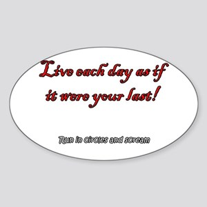How to Live Oval Sticker