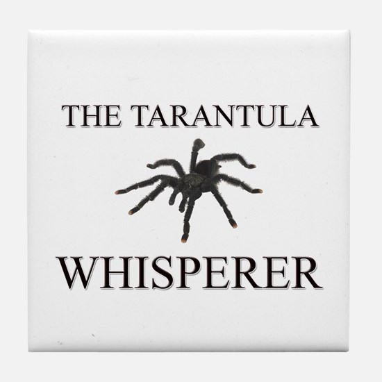 The Tarantula Whisperer Tile Coaster