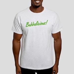 Bubba is Bubbalicious! Light T-Shirt